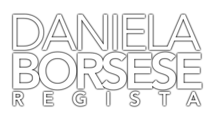 Daniela Borsese – Regista